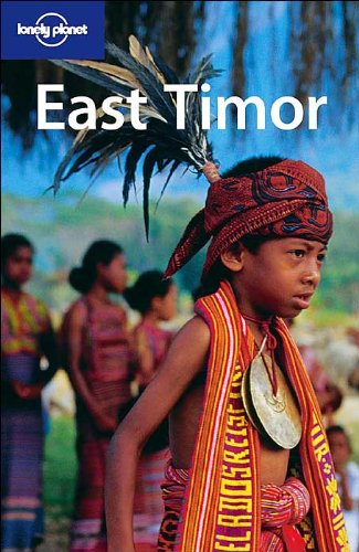 Lonely Planet East Timor (Lonely Planet Timor-Leste (East Timor))