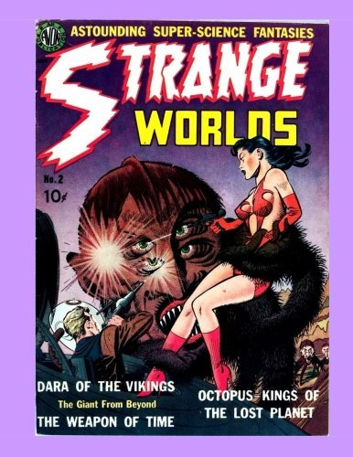 Strange Worlds #2: Thrilling Space Comics -- All Stories - No Ads ebook