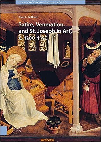 Amazon Com Satire Veneration And St Joseph In Art C 1300