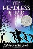 The Headless Cupid, Zilpha Keatley Snyder, 1416990526