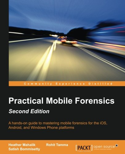 Price comparison product image Practical Mobile Forensics - Second Edition