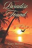 Paradise Found, Gary Melhart, 1478727136