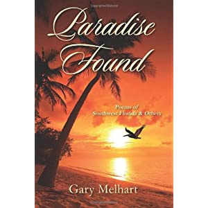 Paradise Found: Poems of Southwest Florida & Others