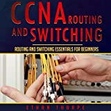 CCNA Routing and Switching: Routing and Switching