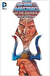 Masters of the Universe Volume 2: Origins of Eternia TP (He-Man and the Masters of the Universe)