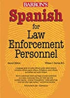 Spanish for Law Enforcement Personnel