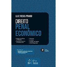 Direito Penal Econômico - Ordem Econômica e Tributária, Sistemas Financeiro e Previdenciário, Consumo, Licitação, Lavagem de Capitais, Crime Organizado