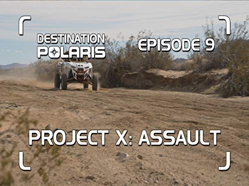Episode 9: Project X Assault Industries (280 Polaris Sweeps Pool)