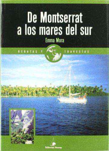Descargar Libro De Montserrat A Los Mares Del Sur Emma Mora