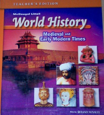 World History Medieval and Early Modern Times, Teachers Edition