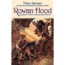 Rowan Hood: Outlaw Girl of Sherwood Forest (Rowan Hood (Paperback))