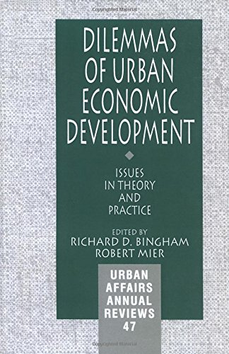 Dilemmas of Urban Economic Development: Issues in Theory...