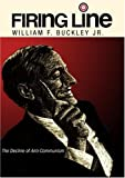 """Firing Line with William F. Buckley Jr. """"The Decline of Anti-Communism"""""""