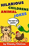 HILARIOUS CHILDREN'S ANIMAL JOKES: TRY NOT TO LAUGH!: Over 100 of the Funniest Animal Jokes for Kids and Early Readers