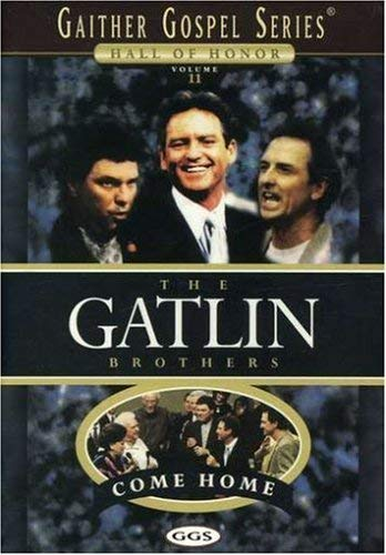 The Gatlin Brothers Come Home Gaither Gospel Series (Gatlin Brothers Dvd)
