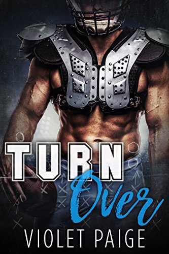 Turn Over: A Secret Baby Sports Romance by [Paige, Violet]