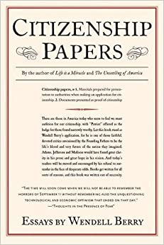citizenship papers wendell berry com books citizenship papers