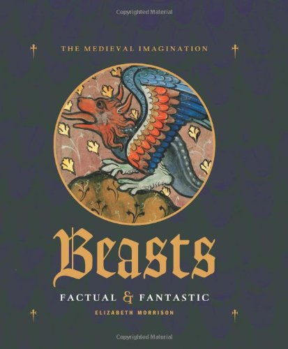 Pdf History Beasts Factual and Fantastic (Medieval Imagination)