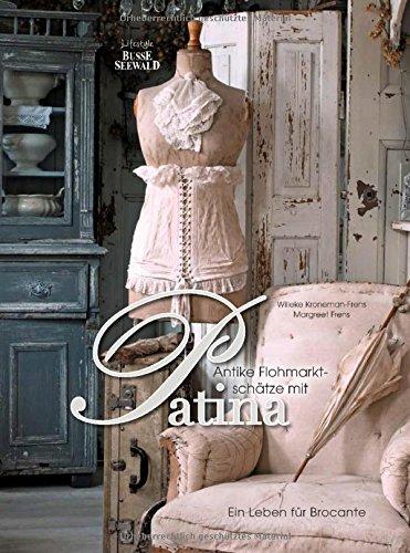 Antike Flohmarktschätze mit Patina: Ein Leben für Brocante