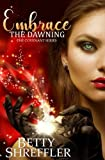 Embrace The Dawning (The Covenant Series) (Volume 1) by  Betty Shreffler in stock, buy online here
