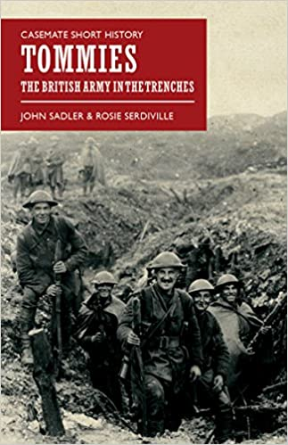 Tommies: The British Army in the Trenches (Casemate Short