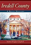 Iredell County, North Carolina: A Brief History