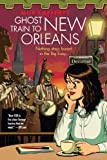 Ghost Train to New Orleans (The Shambling Guides) by Lafferty, Mur (2014) Paperback