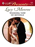 Wedding Vow of Revenge (Royal Brides Book 2)