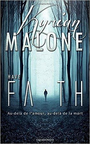 Have Faith Garder La Foi Roman Lesbien Livre Lesbien