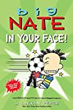 Big Nate: In Your Face! (Volume 24)