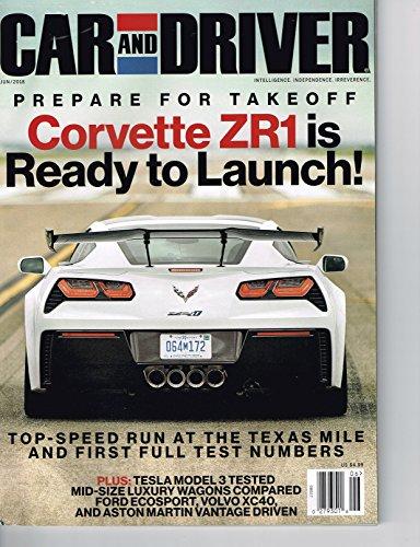 CAR AND DRIVER Magazine June 2018 CORVETTE ZR1, Tesla Model 3, Jaguar XF
