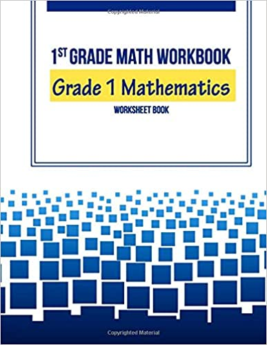 1st Grade Math Workbook: Grade 1 Mathematics Worksheet Book ...