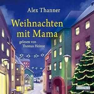 Weihnachten mit Mama Hörbuch