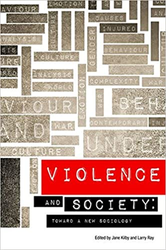 Book Violence and Society: Toward a New Sociology (Sociological Review Monographs)