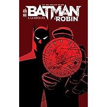 Batman & Robin 05 : La brûlure