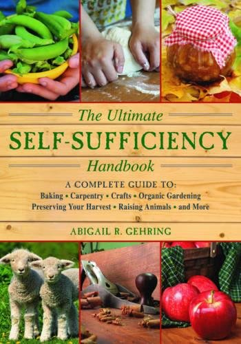Harvest Vineyard (The Ultimate Self-Sufficiency Handbook: A Complete Guide to Baking, Crafts, Gardening, Preserving Your Harvest, Raising Animals, and More (The Self-Sufficiency Series))