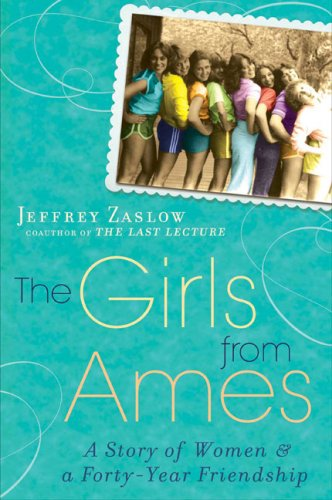 Image of The Girls from Ames: A Story of Women and a Forty-Year Friendship