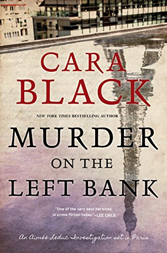 Murder on the Left Bank (An Aimée Leduc - Usa Fashion Bank