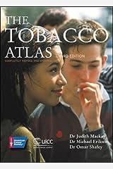 The Tobacco Atlas Paperback
