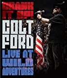 Crank It Up! Colt Ford Live At Wild Adventures