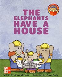 The Elephants Have a House: Mcgraw Hill Adventure Books (0021477493, 97800214...