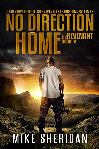 The Revenant: Book 4 in The No Direction Home Series by [Sheridan, Mike]