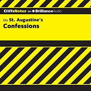 St. Augustine's Confessions: CliffsNotes Audiobook