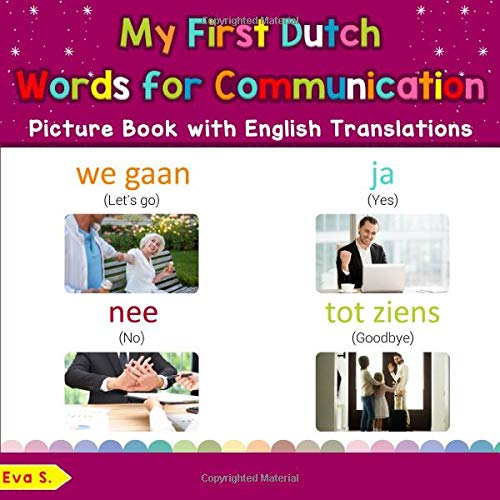 Pdf Telecharger My First Dutch Words For Communication Picture Book With English Translations Bilingual Early Learning Easy Teaching Dutch Books For Kids Teach Learn Basic Dutch Words For Children Band