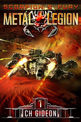Scorpion's Fury: A Military Science Fiction Space Opera (Metal Legion Book 1)