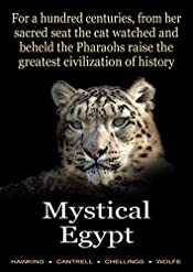 For a Hundred Centuries, from her Sacred Seat the Cat Watched and Beheld the Pharaohs Raise the Greatest Civilization of History: Mystical Egypt