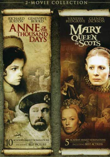 Anne of the Thousand Days / Mary, Queen of Scots