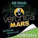 Veronica Mars - Zwei Vermisste sind zwei zu viel Hörbuch von Robb Thomas, Jennifer Grahan Gesprochen von: Manja Doering