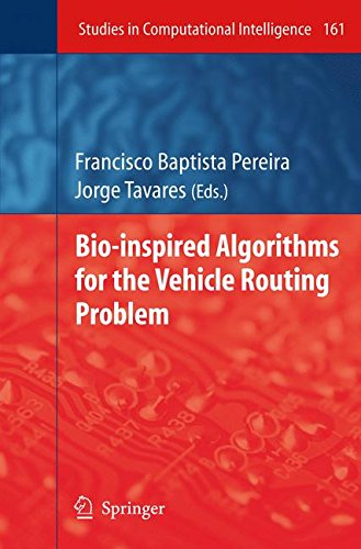 Bio-inspired Algorithms for the Vehicle Routing Problem (Studies in Computational Intelligence) by Springer