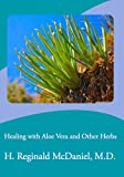 Healing with Aloe Vera and Other Herbs
